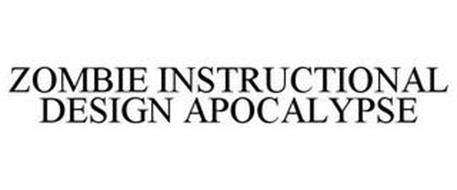 ZOMBIE INSTRUCTIONAL DESIGN APOCALYPSE