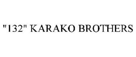 """132"" KARAKO BROTHERS"