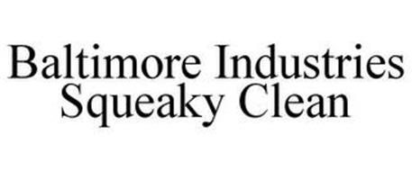 BALTIMORE INDUSTRIES SQUEAKY CLEAN