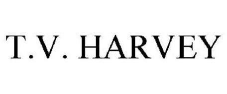 T.V. HARVEY