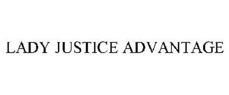 LADY JUSTICE ADVANTAGE