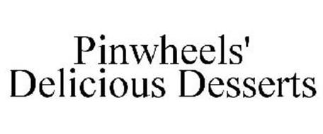 PINWHEELS' DELICIOUS DESSERTS