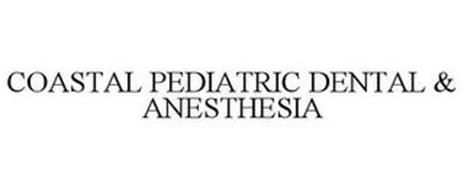 COASTAL PEDIATRIC DENTAL & ANESTHESIA