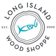 KBG LONG ISLAND WOOD SHOPPE EST. 2009