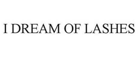 I DREAM OF LASHES