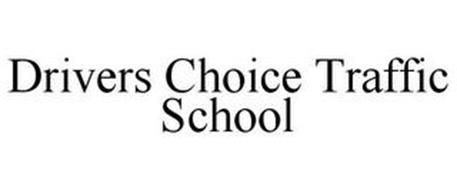 DRIVERS CHOICE TRAFFIC SCHOOL