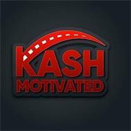 KASH MOTIVATED
