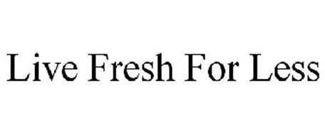 LIVE FRESH FOR LESS