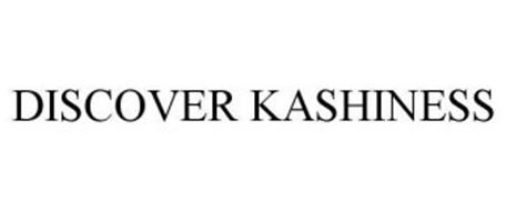 DISCOVER KASHINESS