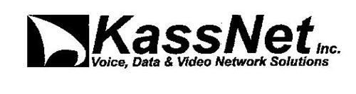 KASSNET INC. VOICE, DATA & VIDEO NETWORK SOLUTIONS