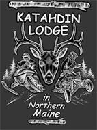 KATAHDIN LODGE IN NORTHERN MAINE