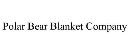POLAR BEAR BLANKET COMPANY