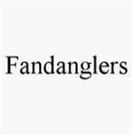 FANDANGLERS