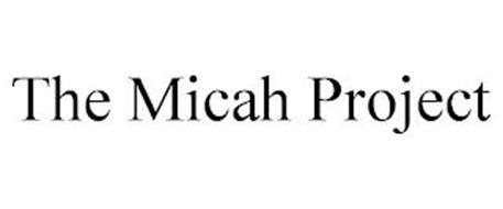 THE MICAH PROJECT