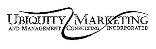 UBIQUITY MARKETING AND MANAGEMENT CONSULTNG INCORPORATED