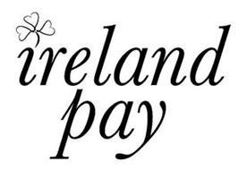 IRELAND PAY