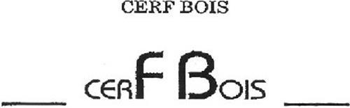 CERF BOIS CERF BOIS