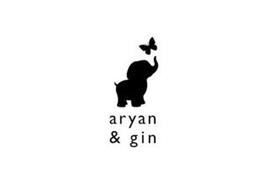 ARYAN & GIN
