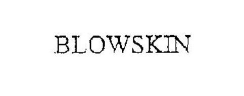 BLOWSKIN