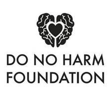 DO NO HARM FOUNDATION