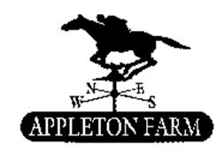 N S E W APPLETON FARM