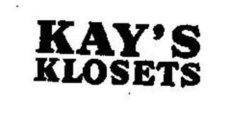 KAY'S KLOSETS
