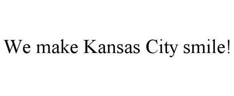 WE MAKE KANSAS CITY SMILE!