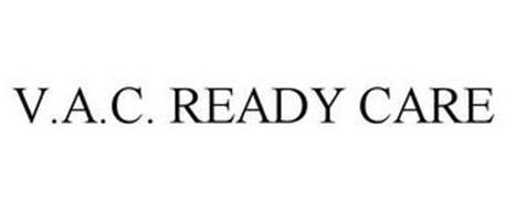 V.A.C. READY CARE