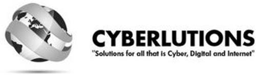 "CYBERLUTIONS ""SOLUTIONS FOR ALL THAT IS CYBER, DIGITAL AND INTERNET"""