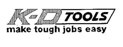K-D TOOLS MAKE TOUGH JOBS EASY