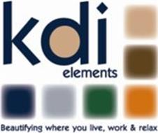 KDI ELEMENTS, BEAUTIFYING WHERE YOU LIVE, WORK & RELAX