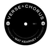 VERSE & CHORUS SIDE 1 PERFORMED BY MAT KEARNEY