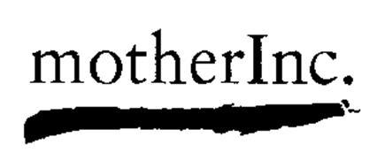 MOTHERINC.