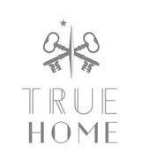 X TRUE HOME