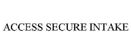 ACCESS SECURE INTAKE