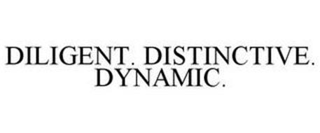 DILIGENT. DISTINCTIVE. DYNAMIC.