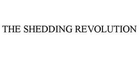 THE SHEDDING REVOLUTION