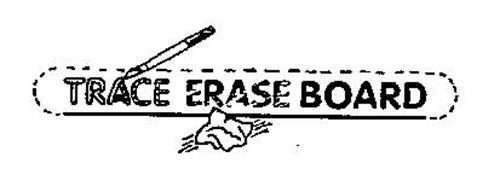 TRACE ERASE BOARD
