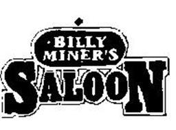 BILLY MINER'S SALOON