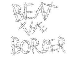 BEAT THE BORDER