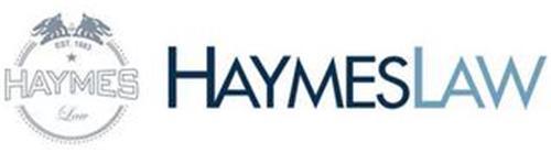 EST. 1983 HAYMES LAW HAYMESLAW