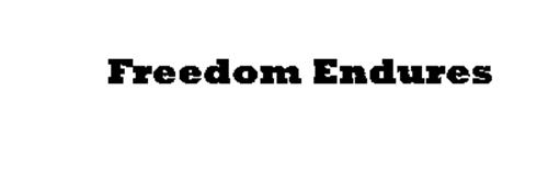 FREEDOM ENDURES