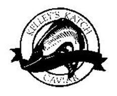KELLEY'S KATCH CAVIAR