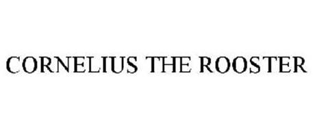CORNELIUS THE ROOSTER
