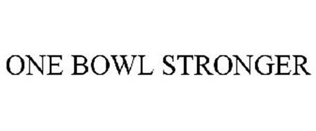 ONE BOWL STRONGER