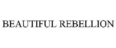 BEAUTIFUL REBELLION