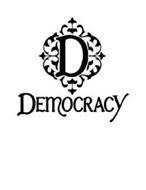 D DEMOCRACY