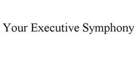 YOUR EXECUTIVE SYMPHONY