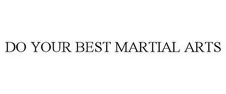 DO YOUR BEST MARTIAL ARTS