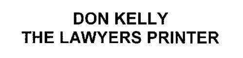 DON KELLY THE LAWYERS PRINTER